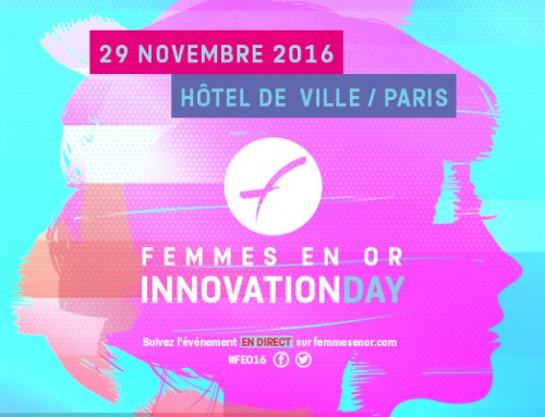 Femmes en Or – Innovation day : l'innovation au féminin !