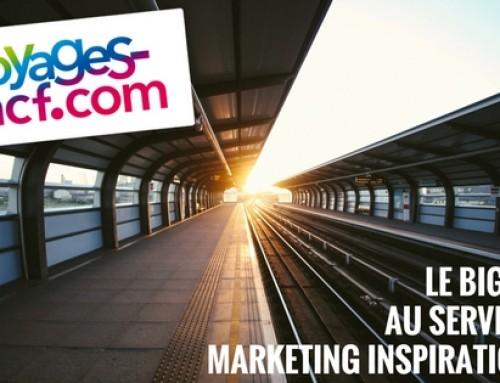Voyages-sncf.com : le big data au service du marketing inspirationnel